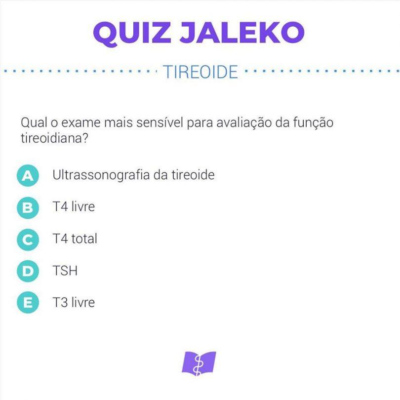 Quiz Jaleko Endócrino: Avaliação da função tireoidiana