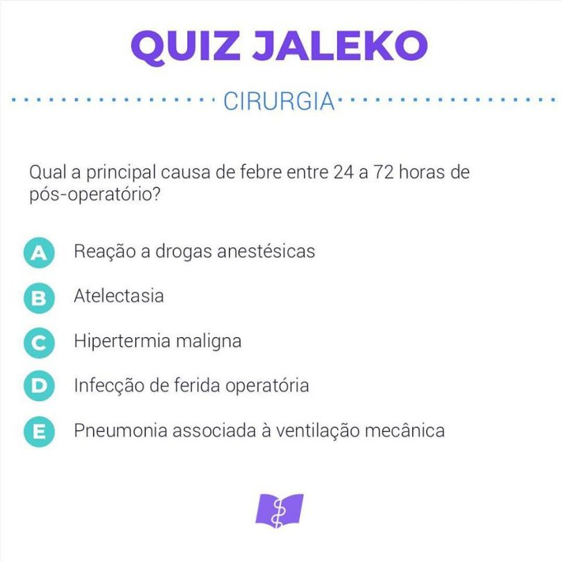 Quiz Jaleko Cirurgia: Febre no pós-operatório